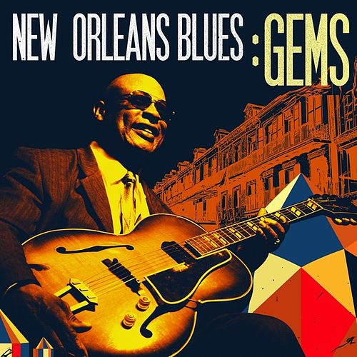 New Orleans Blues Gems by Various Artists