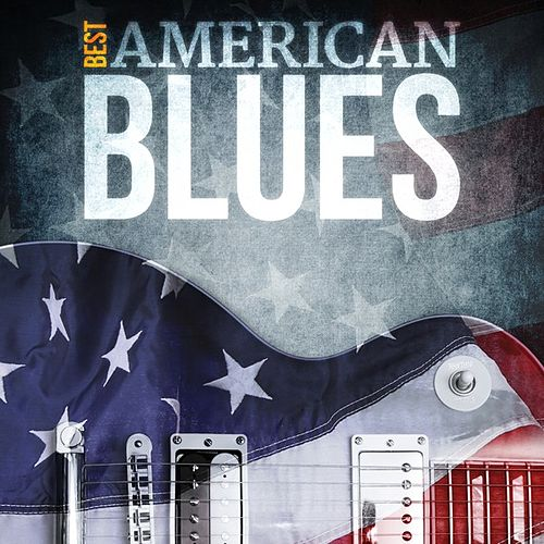 Best - American Blues de Various Artists