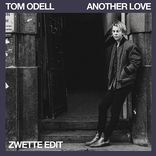 Another Love von Tom Odell