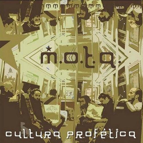 M.O.T.a. by Cultura Profetica