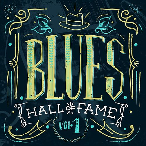 Blues Hall of Fame, Vol. 1 de Various Artists