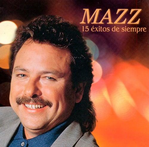 15 Exitos by Jimmy Gonzalez y el Grupo Mazz