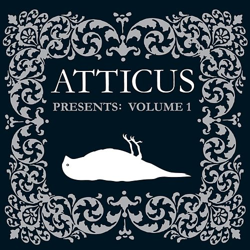 Atticus Presents: Volume 1 by Various Artists