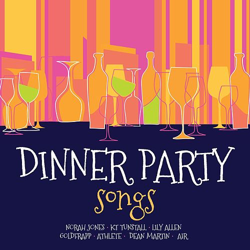 Dinner Party Songs von Various Artists