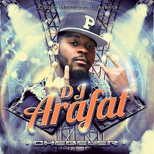 Chébéler de DJ Arafat