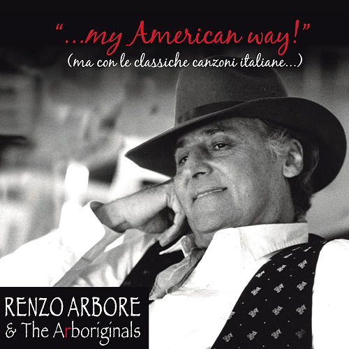 Renzo Arbore & the Arboriginals di Renzo Arbore