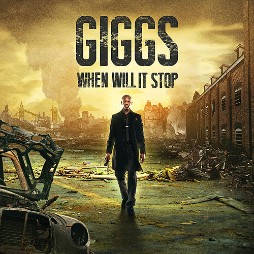 When Will It Stop (Deluxe Edition) by Giggs
