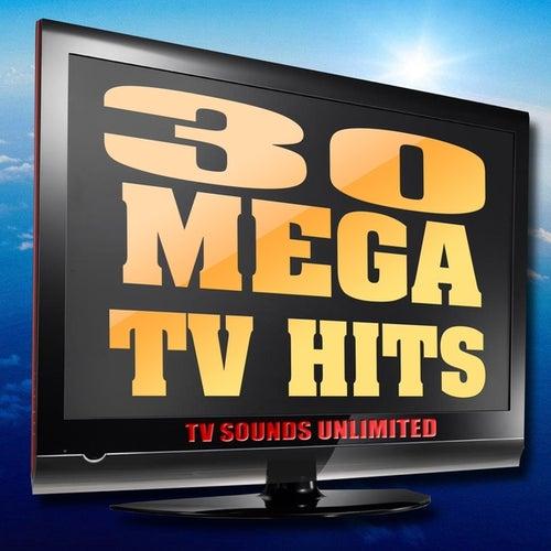 30 Mega TV Hits van TV Sounds Unlimited