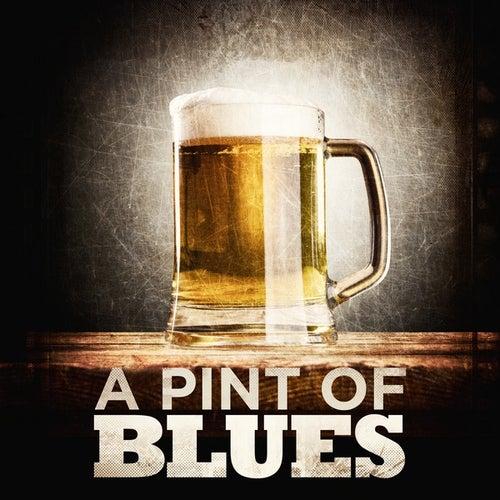 A Pint of Blues de Various Artists