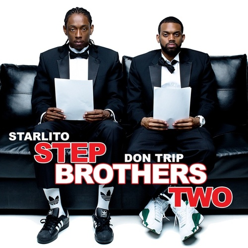 Step Brothers Two by Starlito