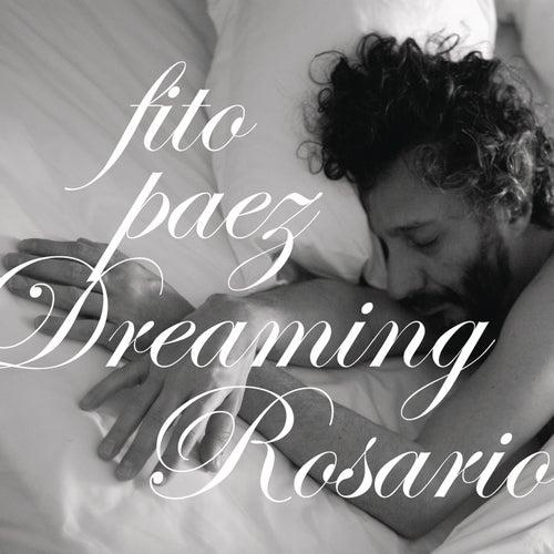 Dreaming Rosario de Fito Paez