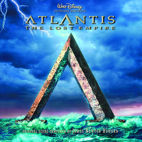 Atlantis: The Lost Empire de James Newton Howard