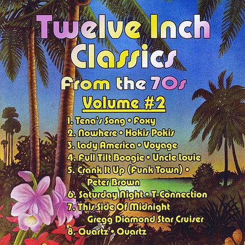 Twelve Inch Classics from the 70s, Vol. 2 de Various Artists