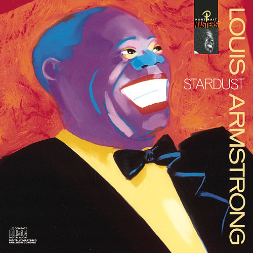 Stardust by Louis Armstrong