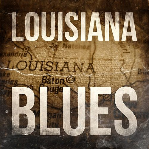 Louisiana Blues by Various Artists