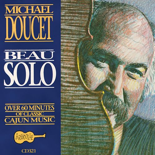Beau Solo by Michael Doucet