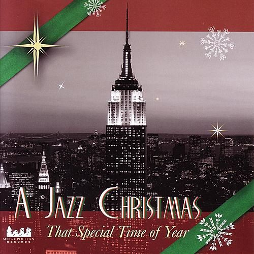 A Jazz Christmas - That Special Time Of Year von Various Artists