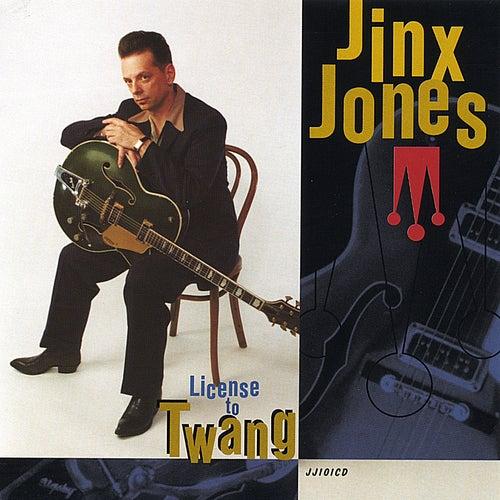 License To Twang by Jinx Jones