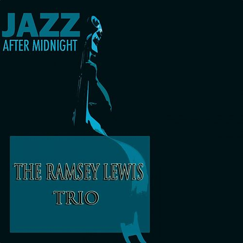 Jazz After Midnight by Ramsey Lewis