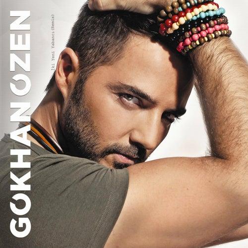 İki Yeni Yabancı (Remix) von Gökhan Özen