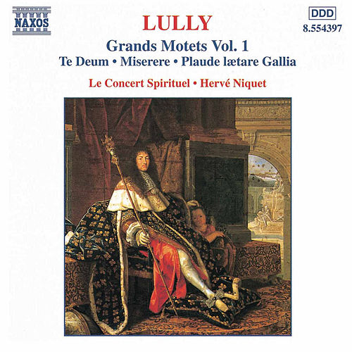 Grands Motets Vol. 1 de Jean-Baptiste Lully