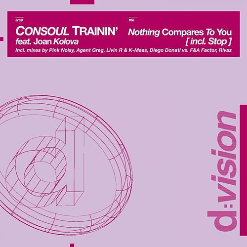 Nothing Compares to You di Consoul Trainin