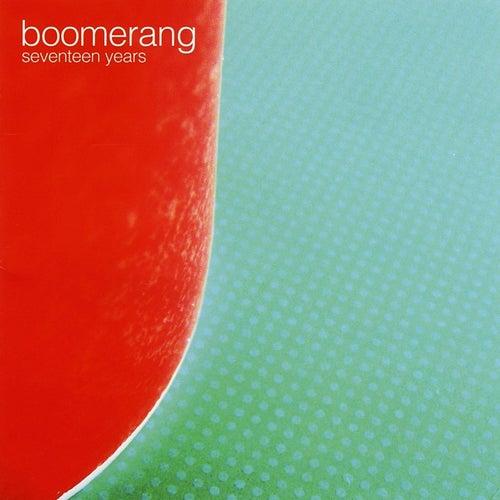 Seventeen Years de Boomerang