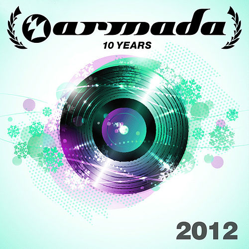 10 Years Armada: 2012 von Various Artists