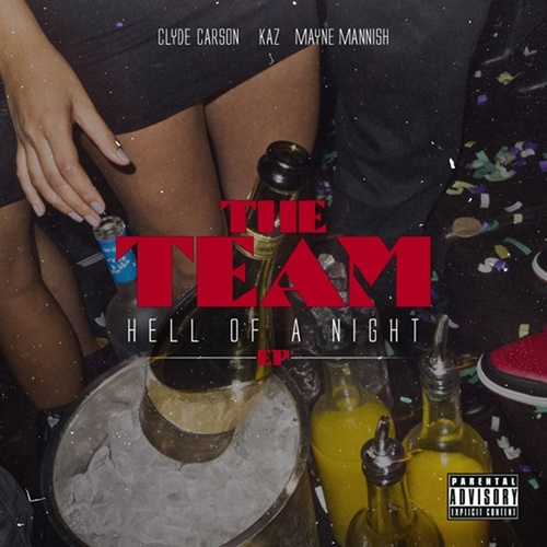 Hell Of A Night - EP by The Team