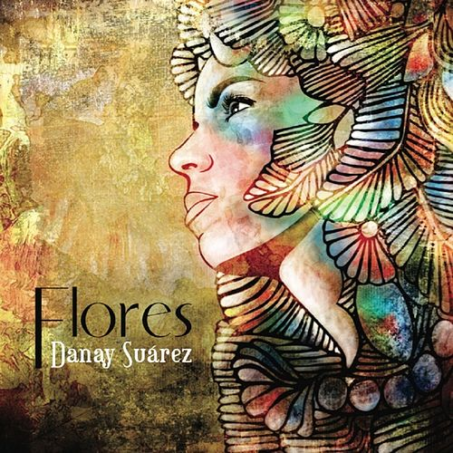 Flores - Single de Danay Suárez