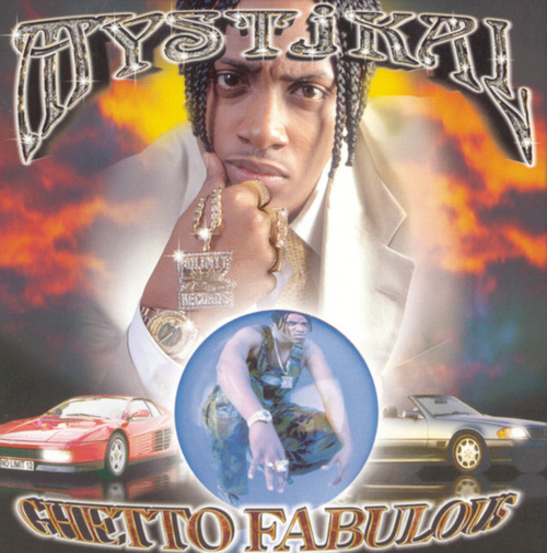 Ghetto Fabulous by Mystikal