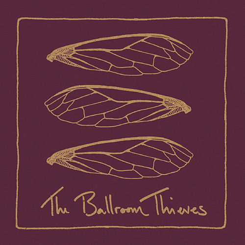 The Ballroom Thieves EP de The Ballroom Thieves