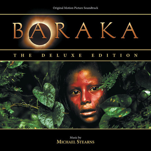 Baraka: The Deluxe Edition (Original Motion Picture Soundtrack) by Michael Stearns