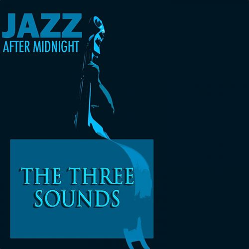 Jazz After Midnight by The Three Sounds