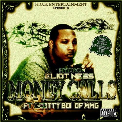 Money Calls (feat. Scotty Boi, T Berry & DJ Sky High) de Eliot