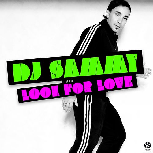 Look for Love di DJ Sammy