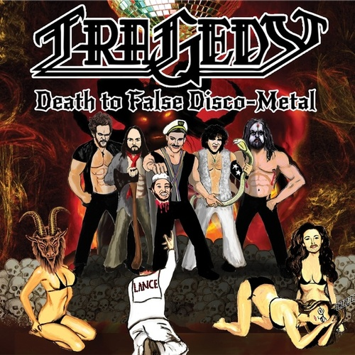 Death to False Disco Metal by Tragedy