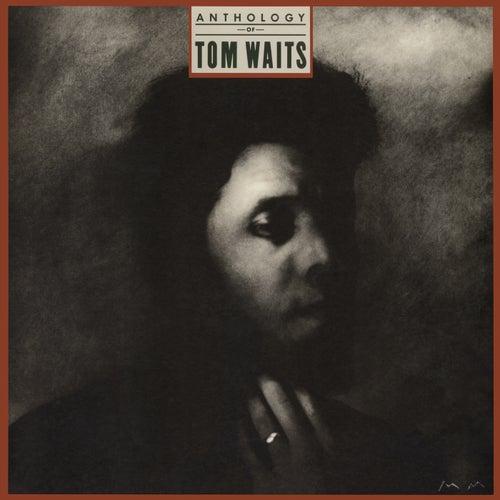 Anthology Of Tom Waits by Tom Waits