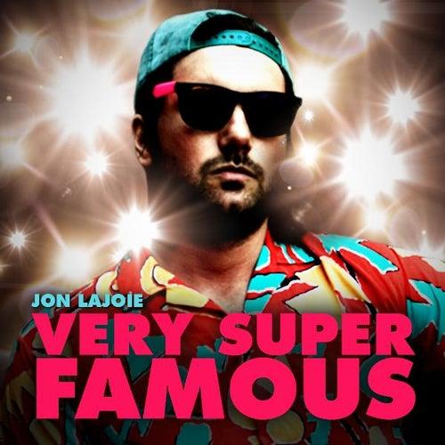 Very Super Famous de Jon Lajoie
