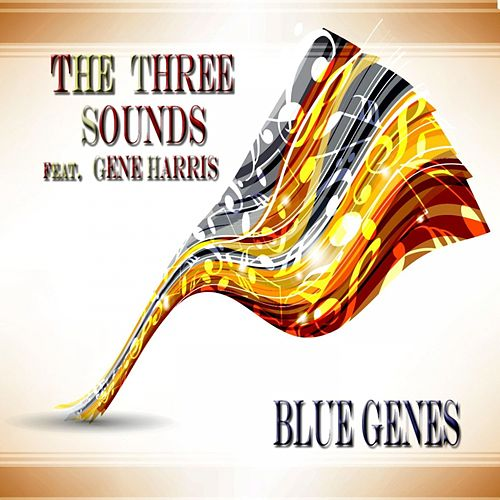Blue Genes by The Three Sounds