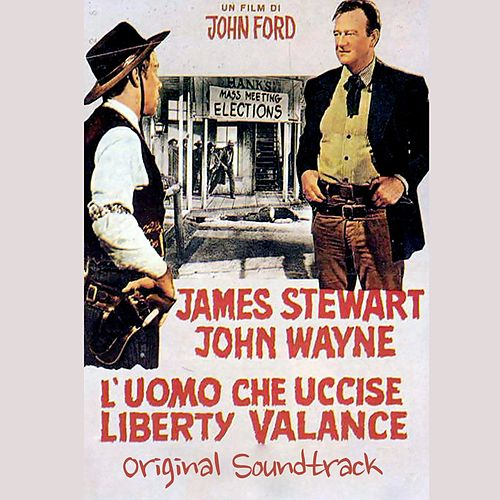 (The Man Who Shot) Liberty Valance (From 'L'uomo Che Uccise Liberty Valance') by Gene Pitney