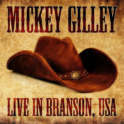 Live in Branson, USA by Mickey Gilley