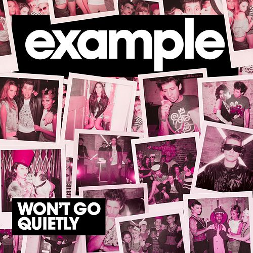 Won't Go Quietly (Complete Edition) di Example