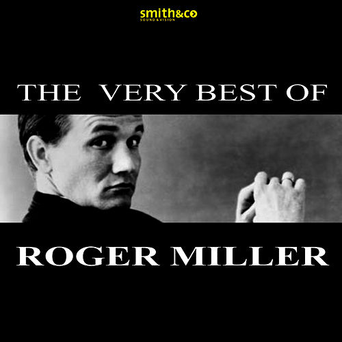 The Very Best Of… von Roger Miller
