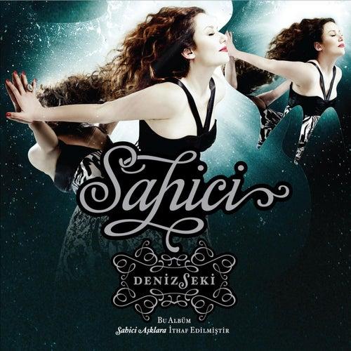 Sahici by Deniz Seki