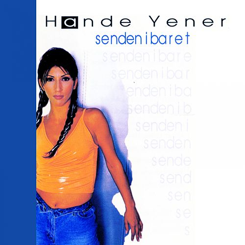 Senden İbaret by Hande Yener