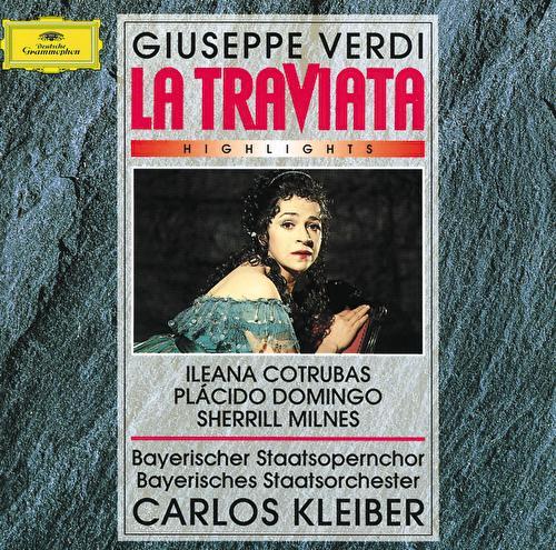 Verdi: La Traviata - Highlights von Ileana Cotrubas