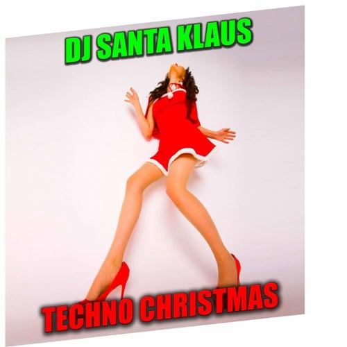 Techno Christmas di Dj Santa Klaus