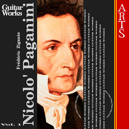 Paganini: Guitar Music Vol. 1 by Frédéric Zigante