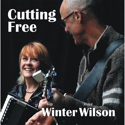 Cutting Free by Winter Wilson